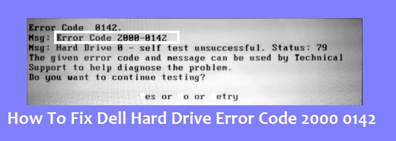 How To Fix Dell Error Code 2000 0142