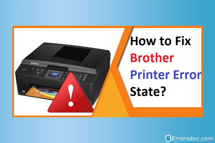 Brother Printer in Error State? Here's How You Can Fix It