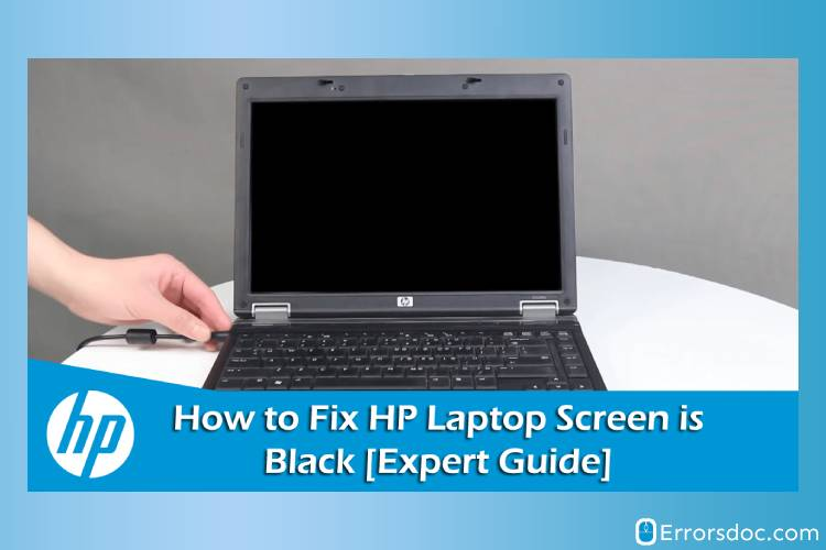 Fix HP Laptop Black Screen Issue