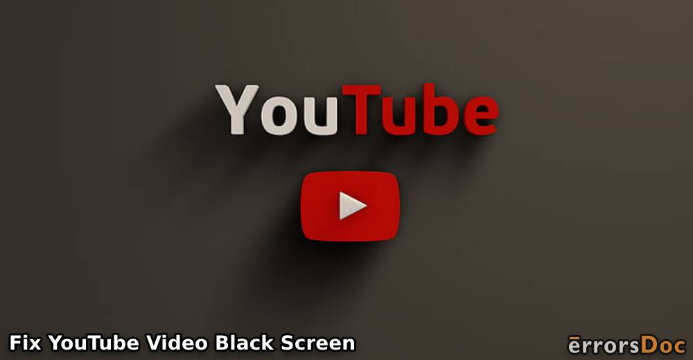 How To Fix YouTube Video Black Screen In Chrome & Firefox With Sound