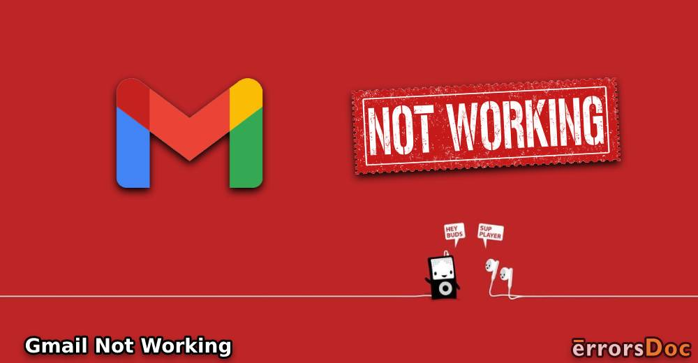 Fixing Gmail Not Working on iPhone, Android, S10, Outlook, Chrome, Firefox