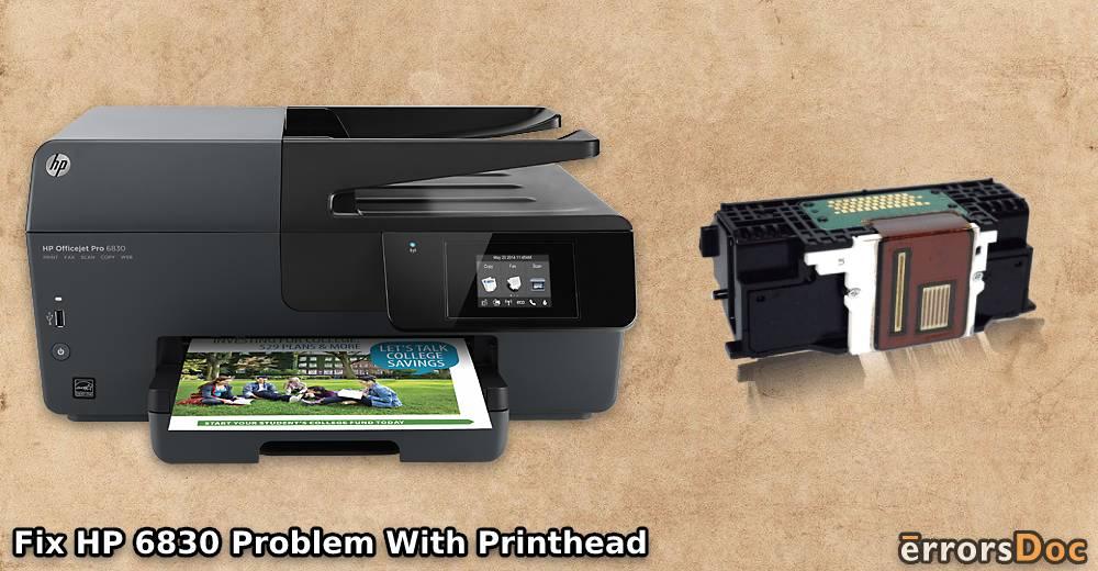 Fix HP Officejet Pro 6830 Printhead Problem, Replacement, Clean Printhead